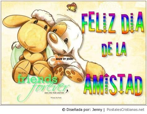 imagenes gratis feliz dia de la amistad postales de amistad postales cristianas