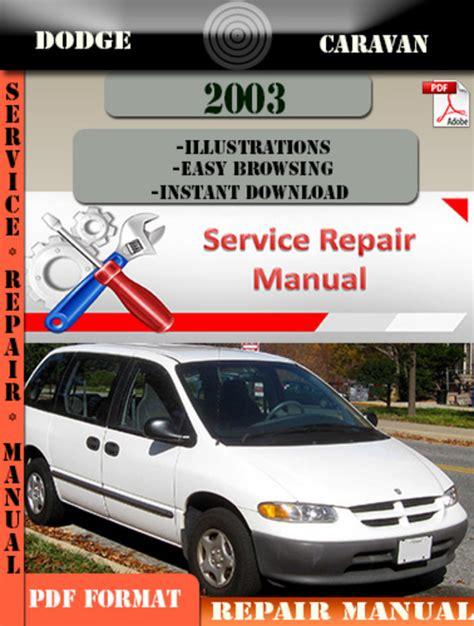 how to download repair manuals 2009 dodge caravan electronic toll collection dodge caravan 2003 factory service repair manual pdf zip download