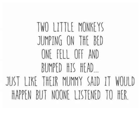 2 little monkeys jumping on the bed two little monkeys jumping on the bed one fell off and bumped his head just like their