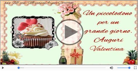 auguri di buon compleanno valentina happy birthday valentina buon compleanno valentina