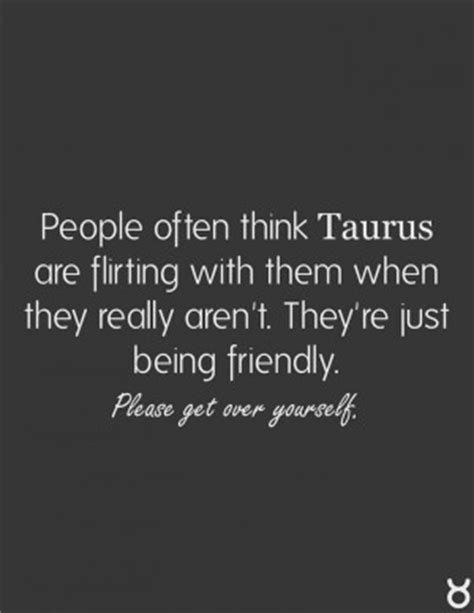 2e hands zodiac quotes about being a taurus quotesgram