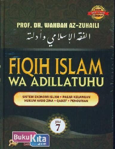 Fiqih Islam Buku Agama Islam B60 bukukita fiqih islam wa adillatuhu 7