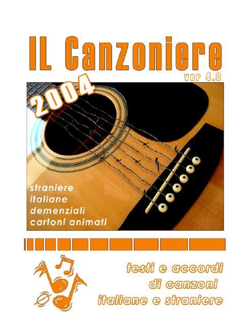 testi canzoni straniere canzoniere 4 0 accordi e spartiti di canzoni italiane e