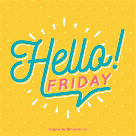 Friday With by Hello Friday Background With Points Vector Free