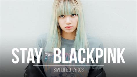 blackpink stay lyrics blackpink stay simplified lyrics youtube