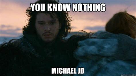John Snow Meme - exam tomorrow you know nothing jon snow you know