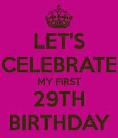 29th Birthday Quotes 29th Birthday Again Quotes Quotesgram