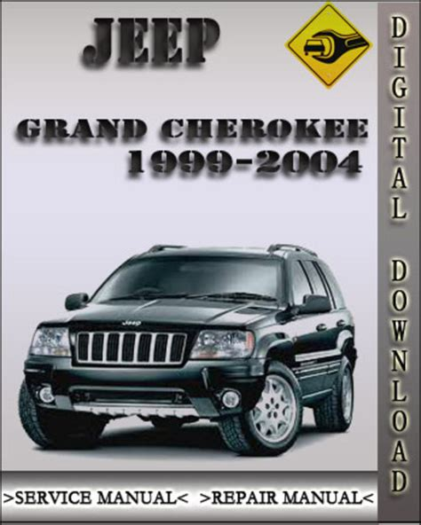 car maintenance manuals 1999 jeep grand cherokee parental controls 1999 2004 jeep grand cherokee factory service repair manual 2000 20