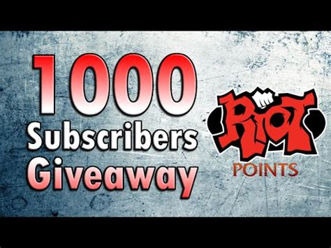 Free Riot Points Giveaway - free riot points 1000 subscriber giveaway youtube