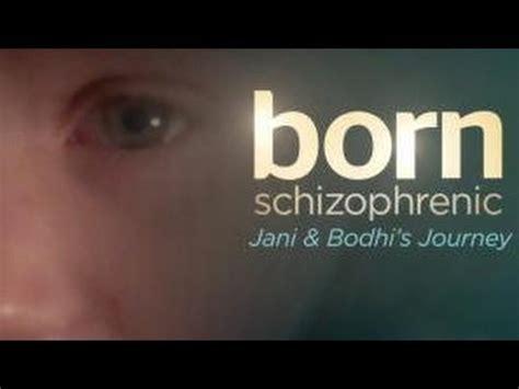 Born Schizophrenic Documentary | jani videolike