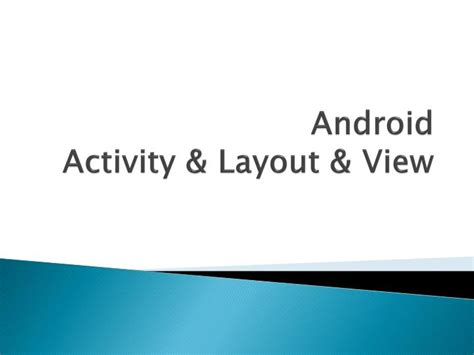 layout view of power point slides ppt android activity layout view powerpoint