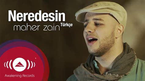 biography maher zain in english maher zain neredesin turkish t 252 rk 231 e official music
