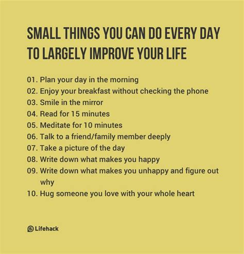 10 Things That Can Make You Happy During The Day by Small Things You Can Do Every Day To Largely Improve Your