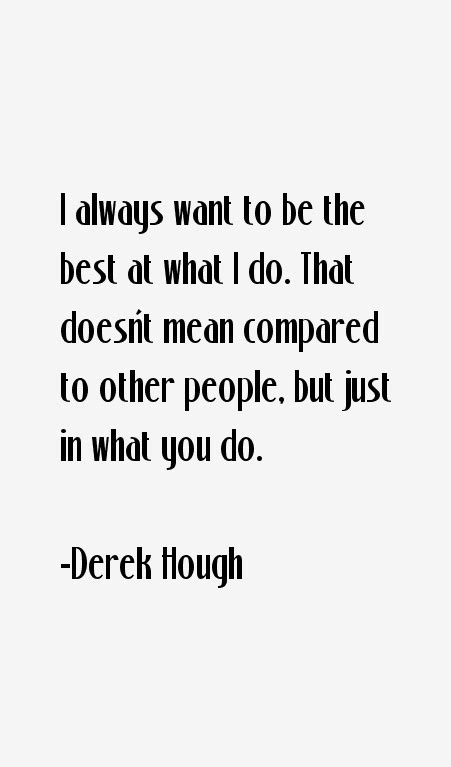 quotes by julianne hough like success quotes by derek hough like success