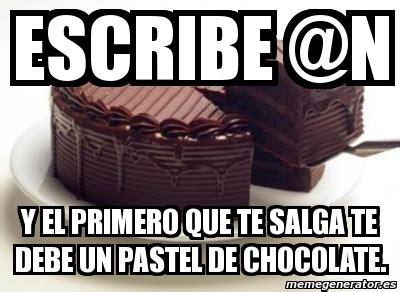 Memes De Chocolate - meme personalizado escribe n y el primero que te salga
