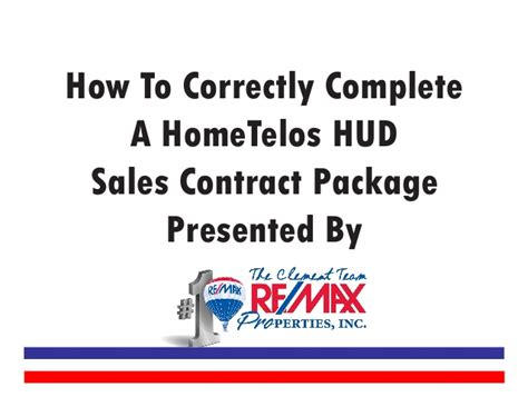 1d hometelos hud sales contract completion