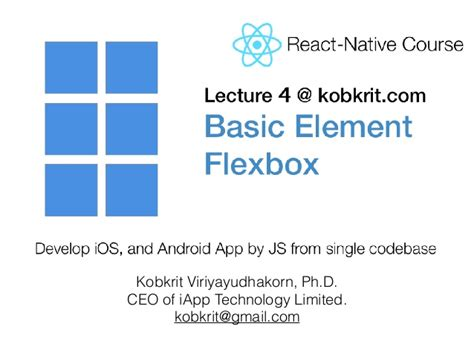 layout with flexbox react native react native lecture 4 basic elements and ui layout by