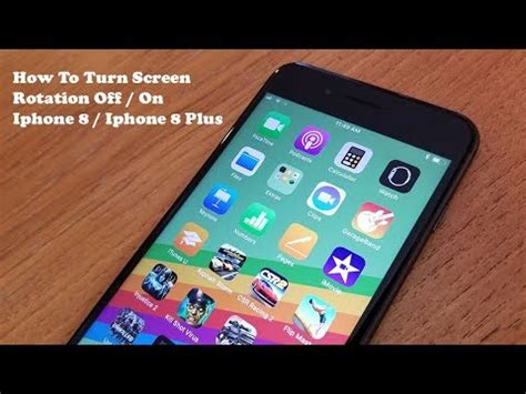 how to turn screen rotation on iphone 8 iphone 8 plus fliptroniks
