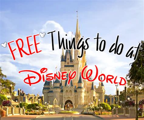 free things to do at disney world | planning for disney