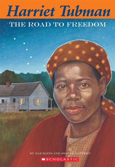 biography of harriet tubman book easy bio harriet tubman the road to freedom by rae bains