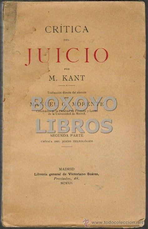 critica del juicio 8430946500 kant manuel cr 237 tica del juicio segunda parte comprar libros antiguos de filosof 237 a en