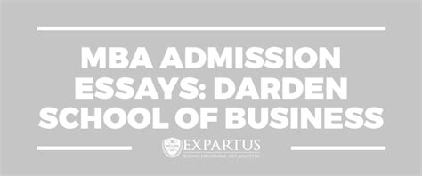 Darden Mba Admissions by Mba Admission Essays Darden School Of Business