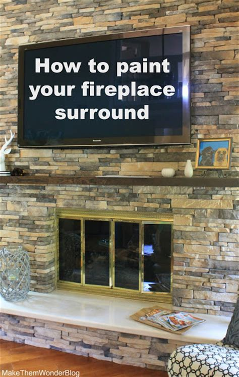 How To Paint Fireplace Surround by Make Them How To Paint Your Fireplace Surround