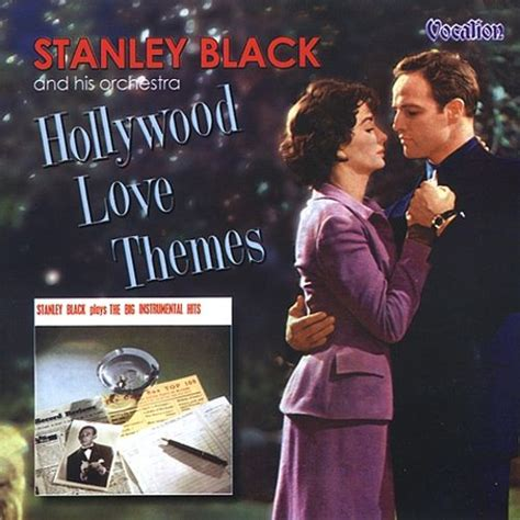 love themes instrumental the big instrumental hits hollywood love themes stanley