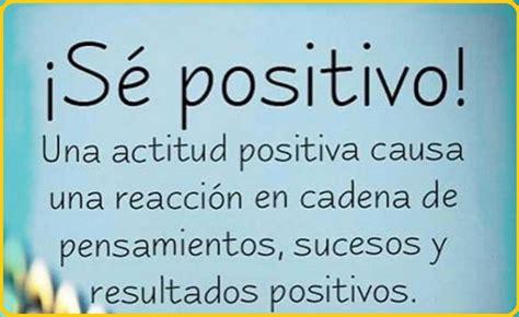 imagenes positivas para el facebook pensamientos positivos que enriquecen el alma frases