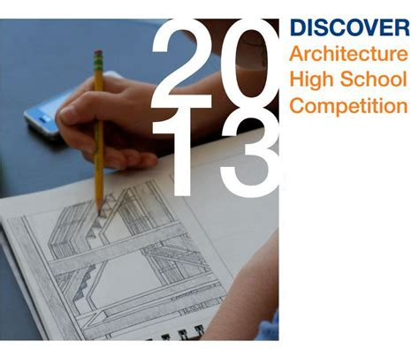 graphic design contest for high school students discover architecture high school competition for high