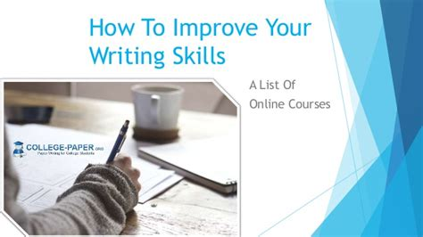 How To Improve My Essay Writing by How To Improve Your Writing Skills