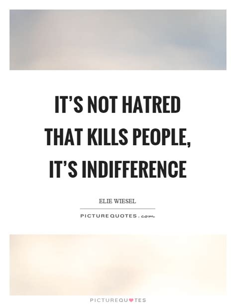it s not about the a year on and the roads of spain books indifference quotes sayings indifference picture quotes