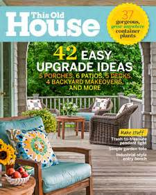 this old house com this old house magazine cover