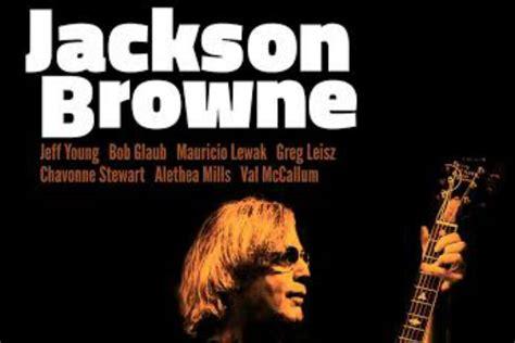 u2 fan club presale code jackson browne unveils spring 2018 tour dates ticket