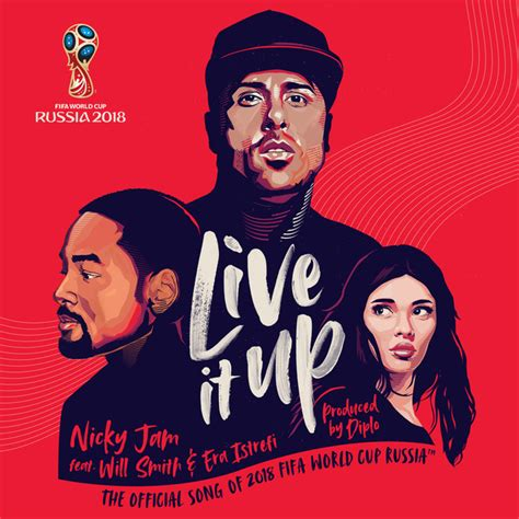 nicky jam world cup song will smith nicky jam era istrefi team up for official