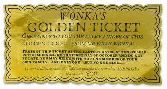 Willy Wonka Golden Ticket Template by And The Chocolate Factory S Golden Ticket Is Up