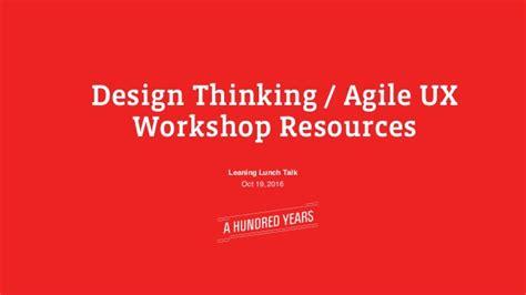 design thinking resources design thinking agile ux agile development