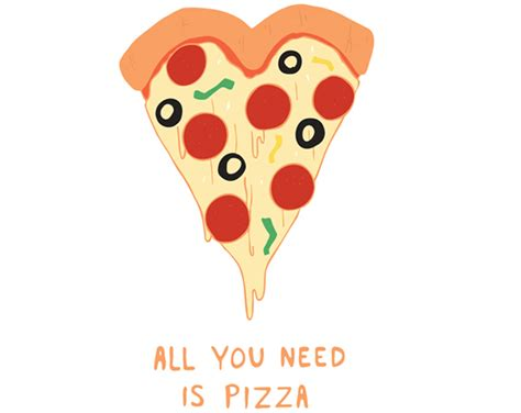 needs pizza t o n i z a w a all you need is pizza