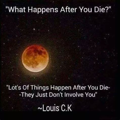 what happens when a dies what happens after you die pictures quotes memes jokes