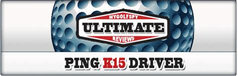 ultimate swing trainer review ping k15 driver review part 7609