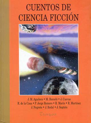 cuentos fiction poetry 8437609593 cuentos de ciencia ficci 243 n by miquel barcel 243