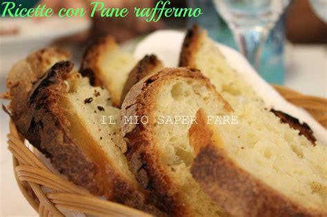 come utilizzare il pane secco in cucina ricette con pane secco semplici ed economiche pane
