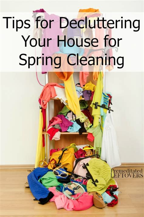 house cleaning tips how to clean and declutter your home 33 really helpful spring cleaning tips tricks