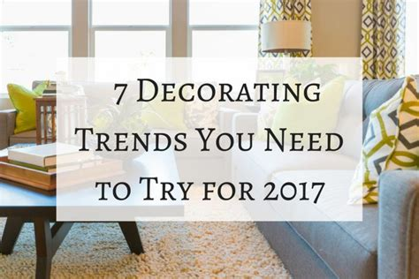 home decor trend blogs 7 decorating trends you need to try for 2017 cushion