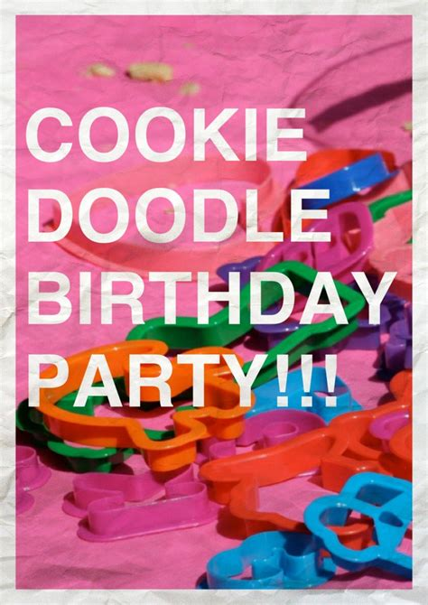 cookie doodle cookie doodle birthday partay the818