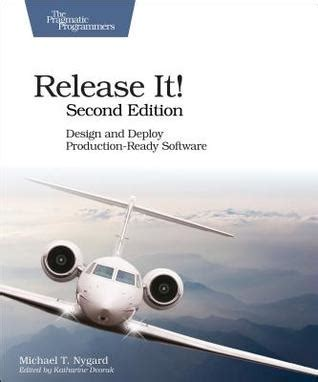 release it design and deploy production ready software books july book review release it design and deploy