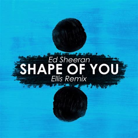 free download mp3 gold rush ed sheeran ed sheeran shape of you