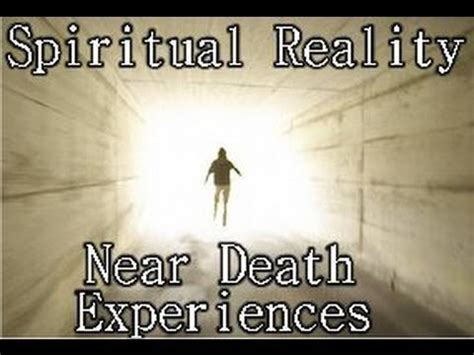 spiritual signs for afterlife spiritual reality near death experiences full length