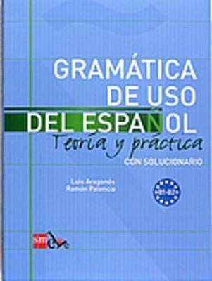 gramatica de uso del 8434893517 gramatica de uso del espanol teoria y practica by rosa montero waterstones