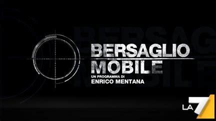 la7 bersaglio mobile bersaglio mobile programma televisivo
